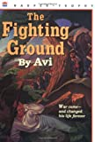 The Fighting Ground 25th Anniversary Edition (0064401855) by Avi
