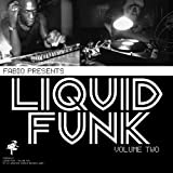 Fabio Presents Liquid Funk Vol. 2
