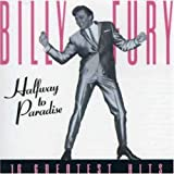 Billy Fury Halfway to Paradise: the Greatest Hits
