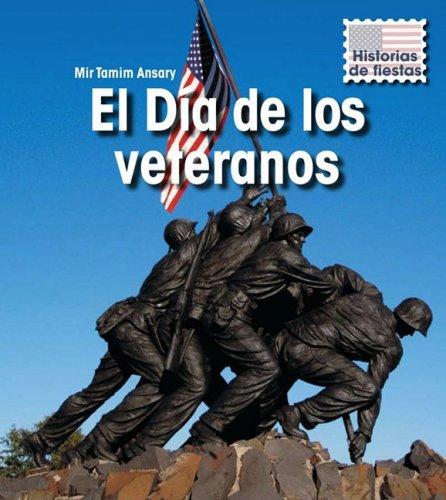 El D a de los veteranos (Historias de fiestas) (Spanish Edition)