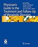 img - for Physician's Guide to the Treatment and Follow-Up of Metabolic Diseases book / textbook / text book