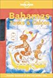 Lonely Planet Bahamas Turks Caicos (1864501995) by Baker, Christopher P.
