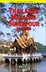 Thalande, Malaisie, Singapour en train
