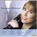 Becoming a Redwoodby Lori Laitman