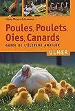 echange, troc Marie-Thérèse Estermann - Poules, poulets, oies, canards : Guide de l'éleveur amateur