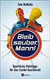 Image de Bleib sauber, Mann!: Sportliche Putztipps für das starke Geschlecht