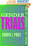 Gender Trials: Emotional Lives in Con...