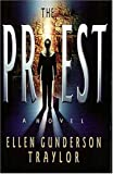 The Priest (0849940990) by Traylor, Ellen Gunderson