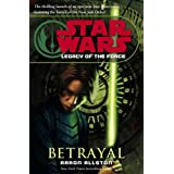 """Betrayal (Star Wars: Legacy of the Force, Book 1) (Hardcover)By Aaron Allston        120 used and new from $0.01    Customer Rating:     First tagged """"sith"""" by Letitia Gutierrez"""