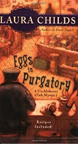 Eggs in Purgatory (A Cackleberry Club Mystery) 1st (first) edition by Childs, Laura published by Berkley (2008) [Mass Market Paperback]