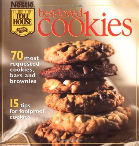 Best-Loved Cookies: Nestle Toll House: 9780696205545: Amazon.com: Books