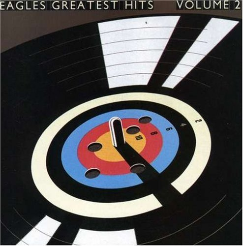 Eagles - Eagles Greatest Hits, Volume 2 - Zortam Music
