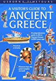 A Visitor's Guide to Ancient Greece (Usborne Time Tours) (0746047479) by Sims, Lesley