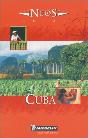 Michelin NEOS Guide Cuba, 1e (NEOS Guide)