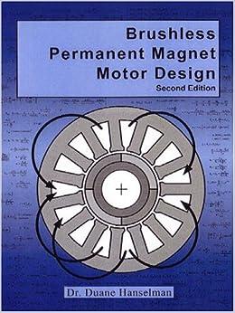 brushless permanent magnet motor design duane hanselman