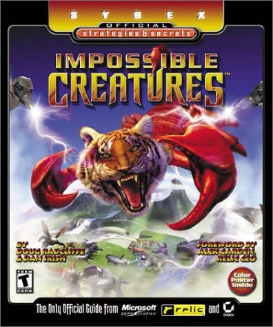 Impossible Creatures: Sybex Official Strategies & Secrets