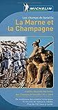 echange, troc Collectif Michelin - Les Champs de Bataille - La Marne et la Champagne