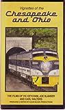 Vignettes of the Chesapeake and Ohio Railroads