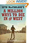 Seth MacFarlane's A Million Ways to D...