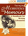 Turning Memories Into Memoirs: A Hand...