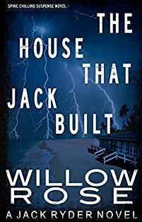 The House That Jack Built by Willow Rose ebook deal