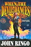 When the Devil Dances (Posleen War Series #3) (0743435400) by Ringo, John