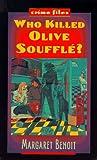 Who Killed Olive Souffle?