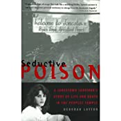 Seductive Poison: A Jonestown Survivor's Story of Life and Death in the People's Temple | [Deborah Layton]