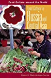 img - for Food Culture in Russia and Central Asia (Food Culture around the World) book / textbook / text book