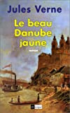 Le Beau Danube jaune
