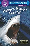 Step into Reading Hungry Sharks # Joanna Cole