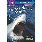 Hungry, Hungry Sharks (Step-Into-Reading, Step 3) ~ Joanna Cole