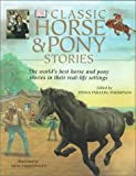 img - for Classic Horse and Pony Stories book / textbook / text book