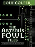 Image of The Artemis Fowl Files: The Ultimate Guide to the Best-selling Series