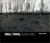 Small Towns, Black Lives: African American Communities in Southern New Jersey