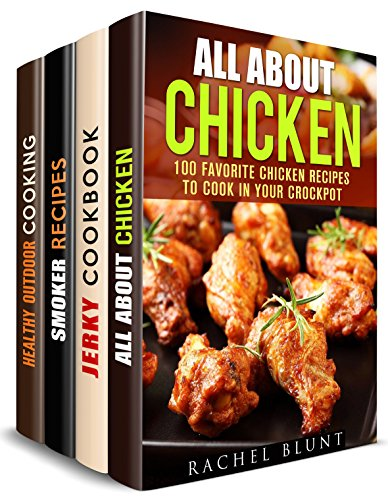 All About Meat Box Set (4 in 1): Chicken, Jerky, and Outdoor Cooking Recipes for You (Smoking Meat & Barbecue Guide) by Rachel Blunt, Michael Hansen, Erica Shaw, Veronica Burke