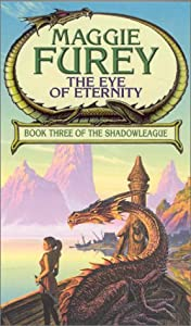 The Eye of Eternity (Shadowleague) by Maggie Furey