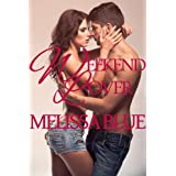 Weekend Lover (Down With Cupid Shorts Book 3) ~ Melissa Blue