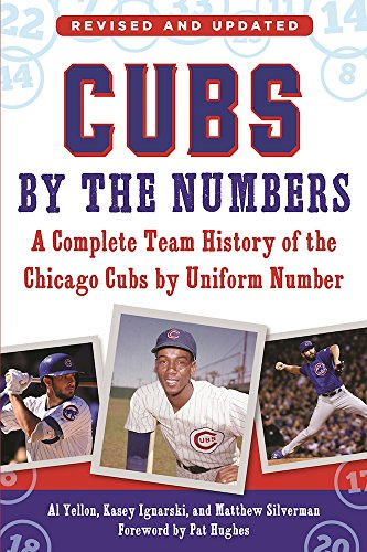Cubs by the Numbers: A Complete Team History of the Chicago Cubs by Uniform Number (Uniform Numbers compare prices)