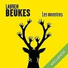Les monstres | Livre audio Auteur(s) : Lauren Beukes Narrateur(s) : Gaëlle Savary
