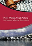 img - for Public Wrongs, Private Actions: Civil Lawsuits to Recover Stolen Assets (StAR Initiative) book / textbook / text book