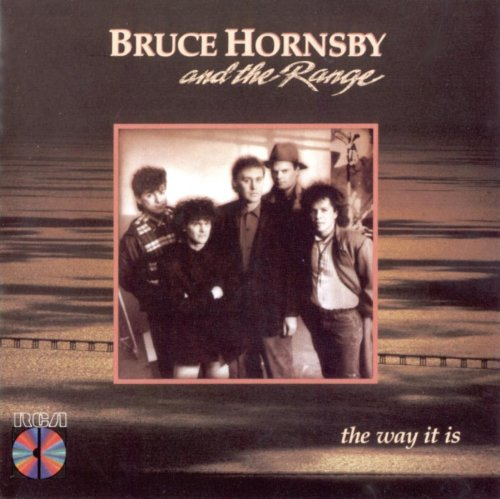 Bruce Hornsby & The Range - Way It Is, The - Zortam Music