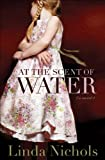 At the Scent of Water (The Second Chances Collection Book #3)