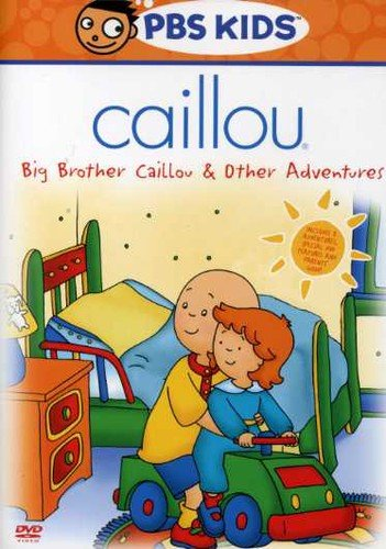 DVD : Caillou: Big Brother Caillou & Other Adventures