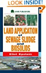 Land Application of Sewage Sludge and...