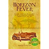 Horizon Fever - Explorer A E Filby's own account of his extraordinary expedition through Africa, 1931 - 1935by A E Filby