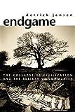 Endgame Vol. 1: The Problem of Civilization (158322694X) by Jensen, Derrick