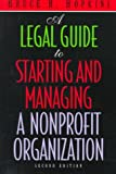 img - for A Legal Guide to Starting and Managing a Nonprofit Organization, 2nd Edition book / textbook / text book