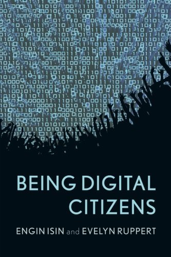being-digital-citizens-by-engin-isin-open-university-2015-04-09