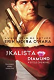 img - for The Kalista Diamond (Steele Ops) (Volume 1) book / textbook / text book
